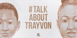 #talkabouttrayvon