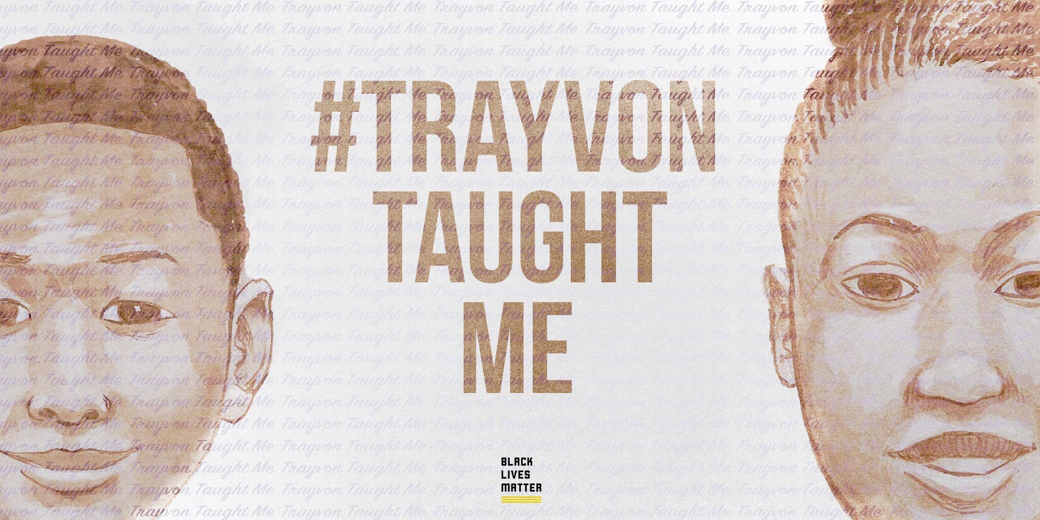 #trayvontaughtme